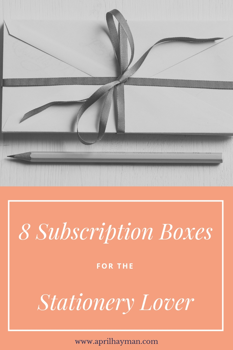 April Hayman, Author | 8 Subscription boxes for the stationery lover
